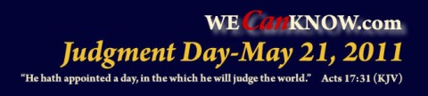 We can know: Judgement Day May 21, 2011